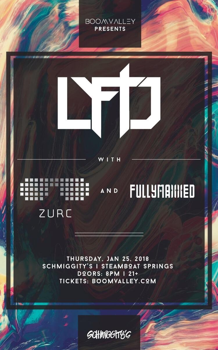 Lyftd & Zurc & FullyMaxxed concert poster